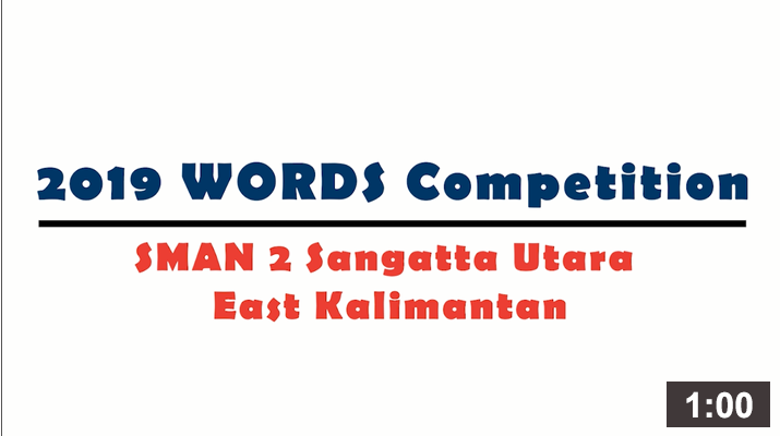 WORDS Local Competition 2019 – SMAN 2 Sangatta Utara